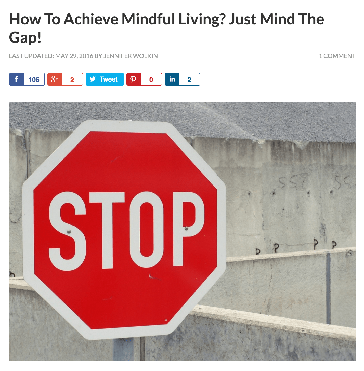 Repost: How To Achieve Mindful Living? Just Mind The Gap!