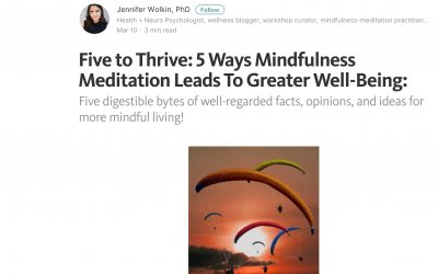 Repost: Five to Thrive: 5 Ways Mindfulness Meditation Leads To Greater Well-Being