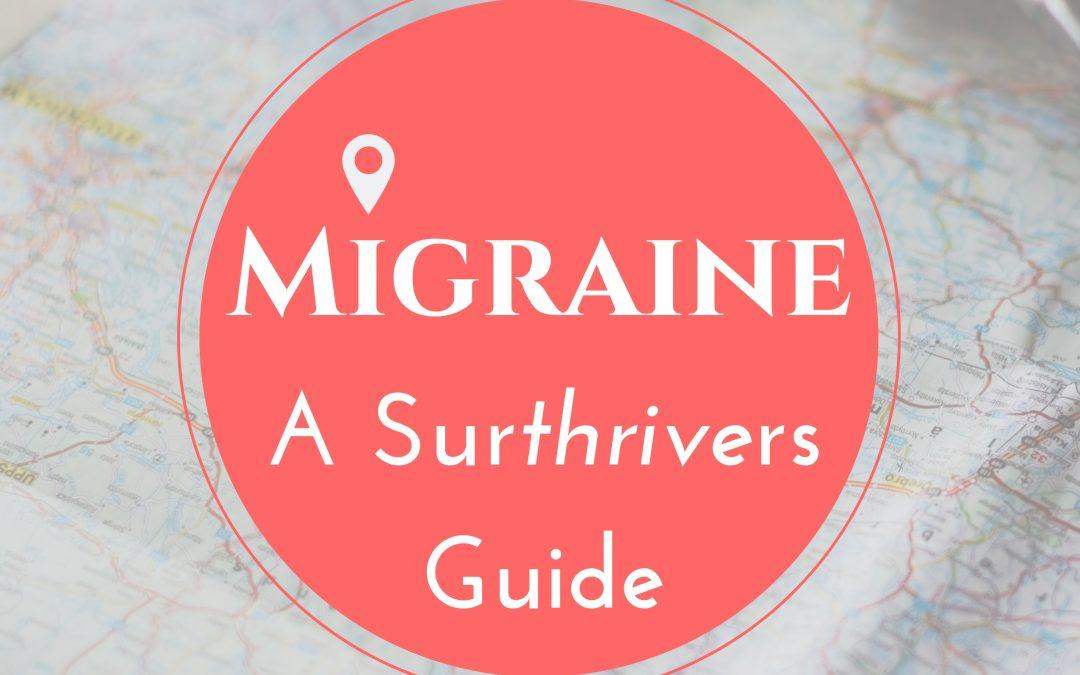 BrainCurve's Migraine Sur*thrive*l Hacks
